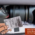 silica gel untuk kamera